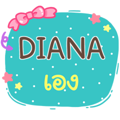 DIANA is here V.1 e